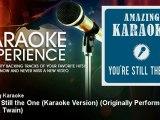 Amazing Karaoke - You're Still the One (Karaoke Version) - Originally Performed By Shania Twain