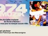 L'Orchestre Folklorique des Mascareignes - Mon mari pêcheur - 974muzik