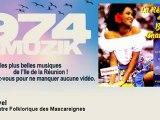 L'Orchestre Folklorique des Mascareignes - Kaskavel - 974muzik