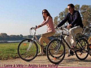 La Loire à Vélo in Anjou Loire Valley