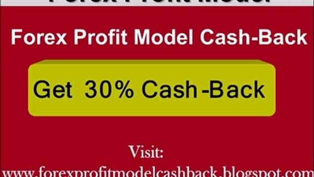 Forex Profit Model Cash-Back - Get 30% Cashback