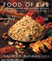 Travel Book Review: Food of Life: Ancient Persian and Modern Iranian Cooking and Ceremonies by Najmieh Batmanglij