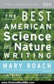 Science Book Review: The Best American Science and Nature Writing 2011: The Best American Series by Mary Roach, Tim Folger