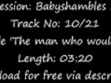 The Libertines - Babyshambles Sessions 1 - The Man Who Would Be King
