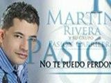 NO TE PUEDO PERDONAR MARTIN RIVERA _El Elegido_ Música Popular Colombia(240p_H.264-AAC)