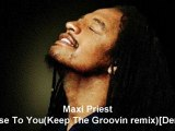 Maxi Priest - Close To You(Keep The Groovin remix)[Demo]