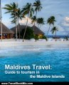 Travel Book Review: Maldives Travel: Guide to tourism in the Maldive Islands by Widhadh Waheed