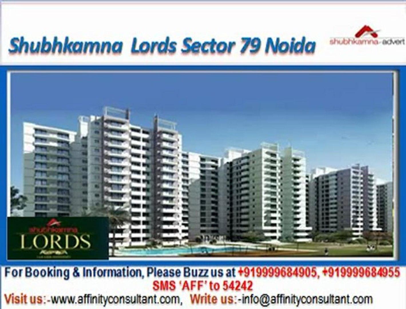 Shubhkamna Lords Apartments Sector 79 Noida @ 09999684905