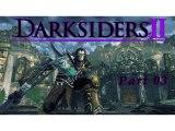 Let's Play Darksiders II [Blind] (German) Part 3 - Reiter unter sich
