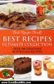 Cooking Book Review: Best Recipes Ultimate Collection - Casserole, Chicken, Chocolate, Pie, Salad, Soup, Smoothies (Best Recipes 7 Cookbooks in One) by Best Recipe Books