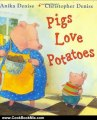 Cooking Book Review: Pigs Love Potatoes by Anika Denise, Christopher Denise