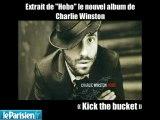 «Kick the bucket», extrait du nouvel album de Charlie Winston