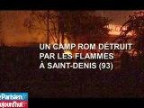 Saint-Denis : un camp de Roms détruit par le feu