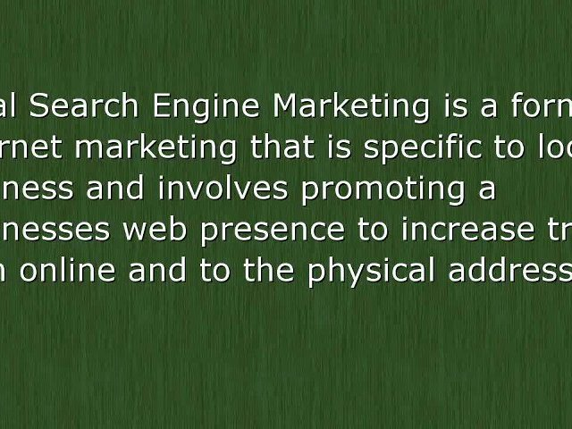 What is Local Search Engine Marketing?