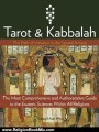 Religion Book Review: Tarot & Kabbalah: The Path of Initiation in the Sacred Arcana - The Most Comprehensive and Authoritative Guide to the Esoteric Sciences Within All Religions by Samael Aun Weor