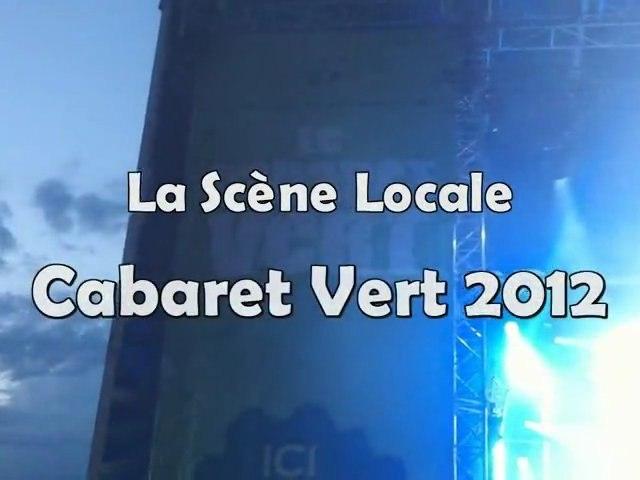 La scène locale @ Cabaret Vert 2012