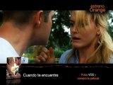 Orange TV Estrenos: Cuando te encuentre