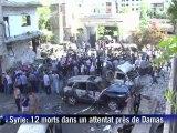 Syrie: douze morts dans un attentat près de Damas