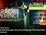 All Star Tribute Band - My Immortal (Karaoke Version) - Originally Performed By Evanescence