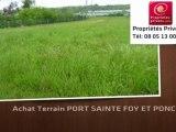 Vente - terrain - PORT SAINTE FOY ET PONCHAPT (33220)