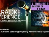 All Star Tribute Band - Aerials (Karaoke Version) - Originally Performed By System of a Down