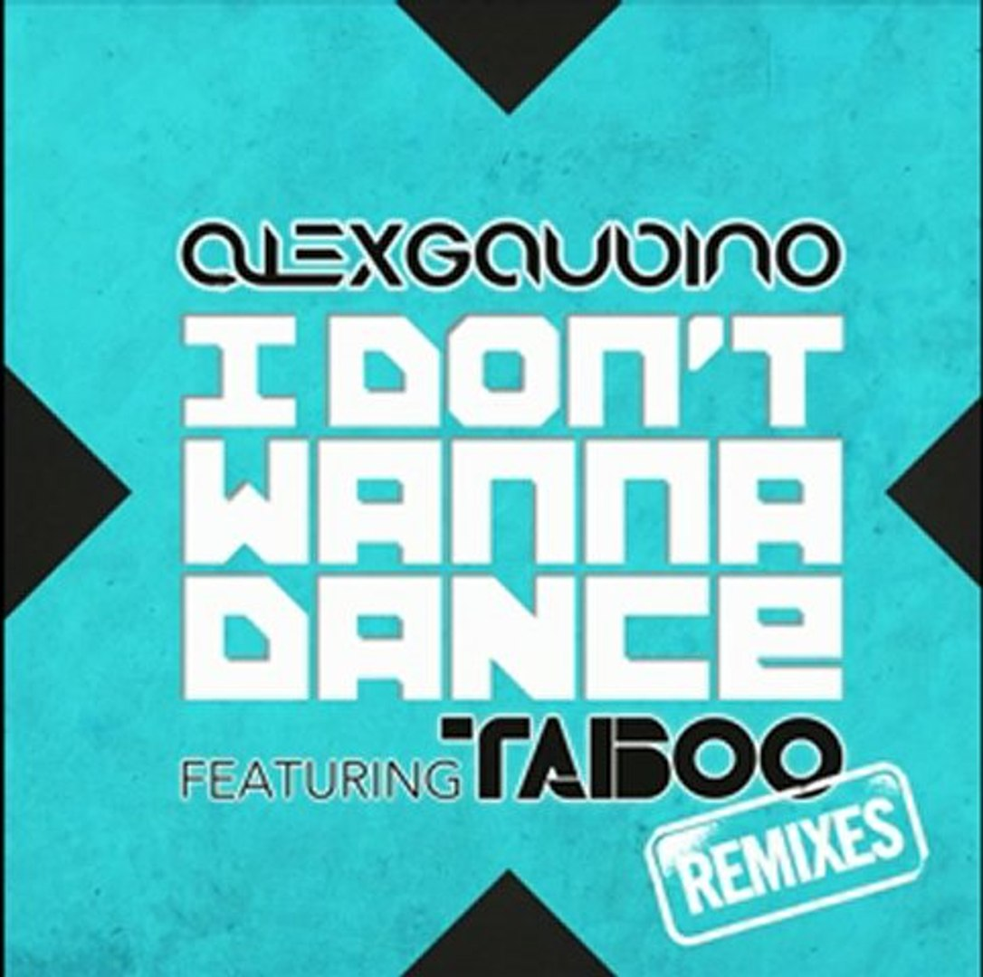 Alex Gaudino feat. Taboo - I Don't Wanna Dance (Dannic Remix)