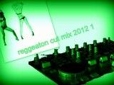 reggeaton cut mix 2012