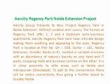Aarcity Noida ! Regency Park _9899606065_ Aarcity Regency Park Noida || Regency Park Noida Extension @ Aarcity Regency Park Noida  ## Aarcity Regency Park ! Regency Park Noida ! Aarcity Regency Park Noida Extension