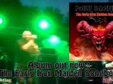 PAUL DI ANNO ROCK KNIGHTS Iron Maiden 25/08/2012 (ex Iron Maiden)