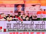 Sonia Gandhi in Maharashtra talks about welfare policies of Congress-led Central government