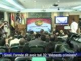 """Sinaï: l'armée égyptienne dit avoir tué 32 """"éléments criminels"""""""