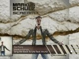 Markus Schulz feat. Aruna - Sing Me Back To Life (From: Markus Schulz - Scream)
