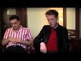 Two Door Cinema Club interview - Alex Trimble and Sam Halliday (part 3)
