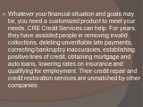 Why choose CRE Credit Services for credit repair and credit restoration?