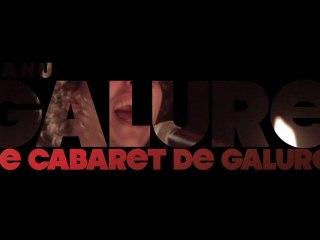 Manu Galure - Le Cabaret de Galure