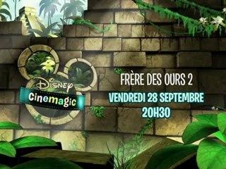 Disney Cinemagic - Frère des Ours 2 - Vendredi 28 septembre à 20h30