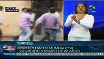 Protestas en Mumbai por violación a mujer de 22 años