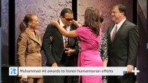Muhammad Ali Awards To Honor Humanitarian Efforts