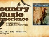 The Tune Wranglers - Oh, Look At That Baby - Remastered - Country Music Experience