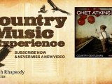 Chet Atkins - Swedish Rhapsody - Country Music Experience