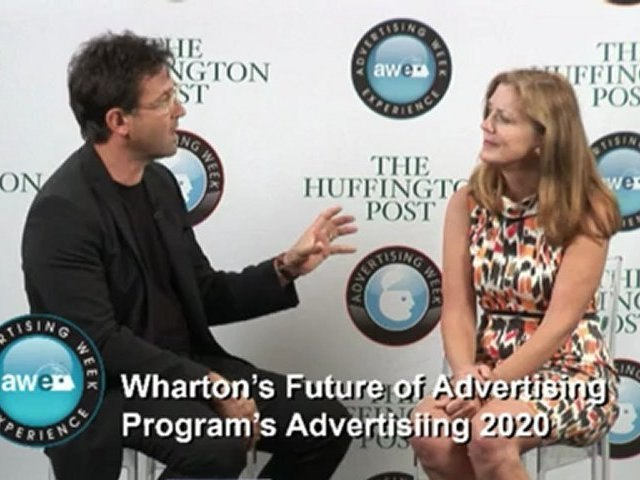 Wharton's Future of Advertising Program's Advertising 2020