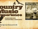 Bob Wills - Bob Wills Special - Remastered - Country Music Experience