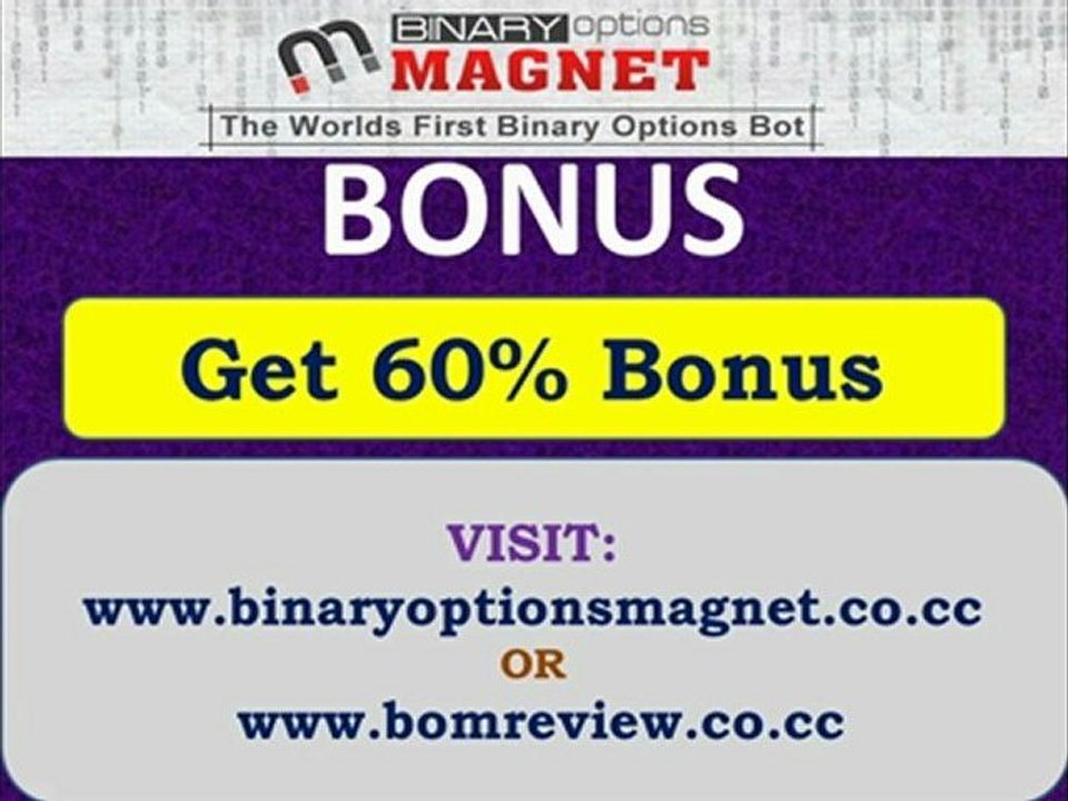Binary options magnet advanced software mining bitcoins and dogecoins