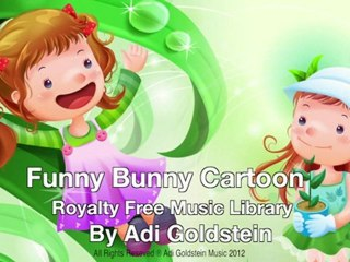 Royalty Free Music - Funny Bunny Cartoon (Children's & Kids Music)