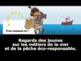 Les métiers de la pêche eco-responsable vus par les jeunes