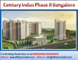 Century Indus Phase II 09999620966 Century Indus Phase II flats