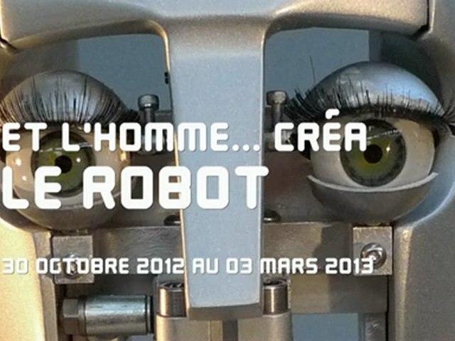 Et l'Homme... créa le robot Bande annonce (Version longue)