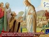Totus Tuus   Motu Proprio, la porta della fede parte 3