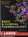 Medical Book Review: Basic and Clinical Pharmacology 12/E (LANGE Basic Science) by Bertram Katzung, Susan Masters, Anthony Trevor