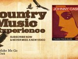 Johnny Cash - Don't Make Me Go - Country Music Experience